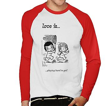 Love Is Playing Hard To Get Men's Baseball Long Sleeved T-Shirt
