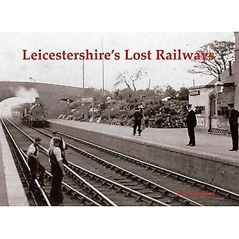 Leicestershire's Lost Railways
