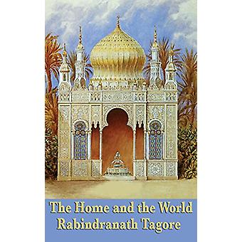The Home and the World by Rabindranath Tagore - 9781515435082 Book