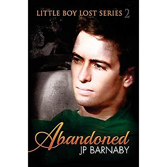 Abandoned by J.P. Barnaby - 9781627981101 Book