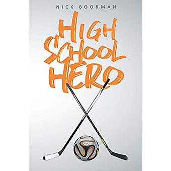 High School Hero by Nick Boorman - 9781644240809 Book