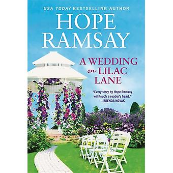 A Wedding on Lilac Lane by Hope Ramsay