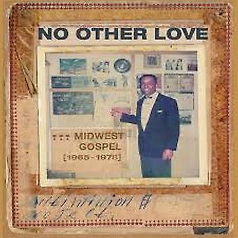 Diverse – Geen Andere Liefde : Midwest Gospel (1965-1978) Vinyl