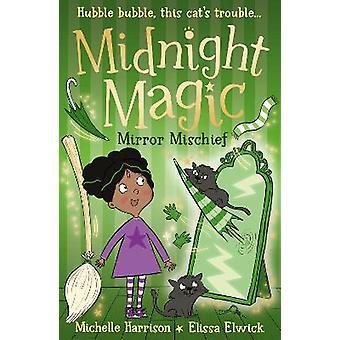 Midnight Magic: Mirror Mischief