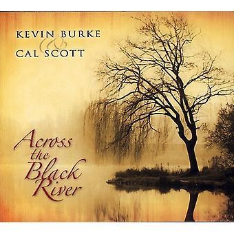 Burke/Scott - Across the Black River [CD] USA import