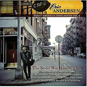 Eric Andersen - Street Was Always There [CD] USA import