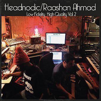 Ahmad, Raashan / Headnodic - Low Fidelity High Quality Vol. 2 [Vinyl] USA import
