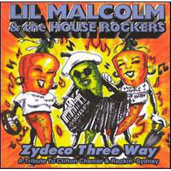 Lil' Malcolm & House Rockers - Zydeco Three Way-Songs of Rock [CD] USA import