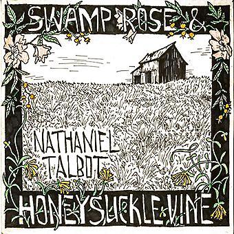 Nathaniel Talbot - Swamp Rose & Honeysuckle Vine [CD] USA import