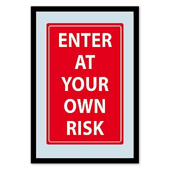 Enter at own risk mirror wall mirror with black plastic framing wood.
