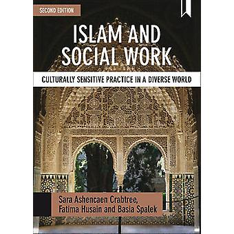 Islam og sosialt arbeid - kulturelt Sensitive praksis i en mangfoldig Wor