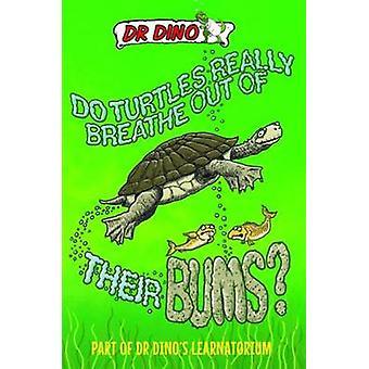 Andas sköldpaddorna verkligen ur deras Bums? av Noel Botham - Chris M