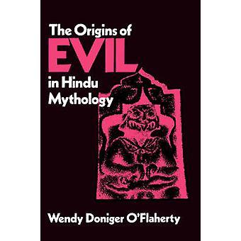 De oorsprong van het kwaad in de hindoeïstische mythologie door Wendy Doniger O'Flaherty-