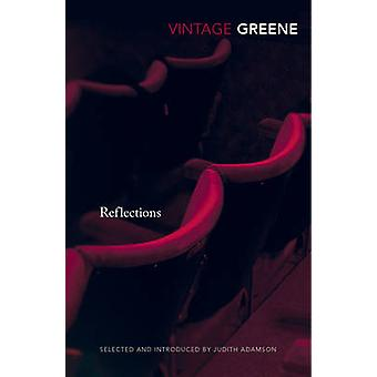 Reflections by Graham Greene - 9780099582878 Book