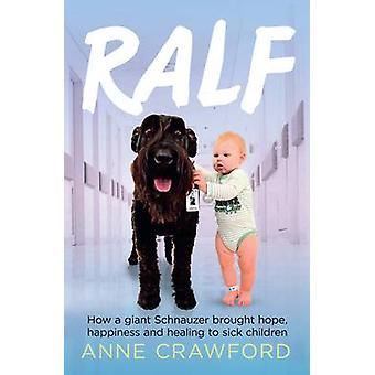 Ralf - hur en Riesenschnauzer gav hopp - lycka och helande till S