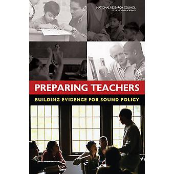 Förbereda lärare - byggnaden bevis för sund politik av kommittén o