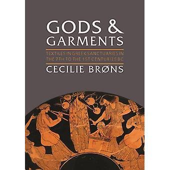 Gudar och plagg - textilier i grekiska helgedomar i den 7: e till 1s