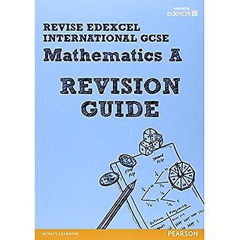 Revise Edexcel: Edexcel International GCSE Mathematics a Revision Guide