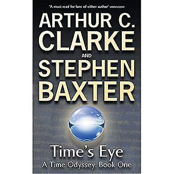 Een Time's Eye: een odyssee van de tijd boek één: Time's Eye Bk. 1 (tijd Odyssey)