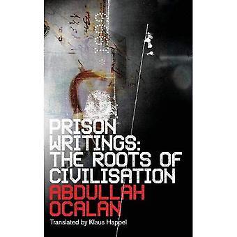 Fängelset skrifter: Rötterna till Civilisation