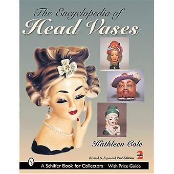 The Encyclopedia of hoofd vazen (Schiffer boek voor verzamelaars-serie)
