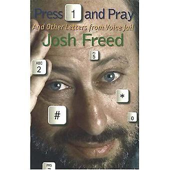 Druk op 1 en bidden: brieven uit de gevangenis van de stem
