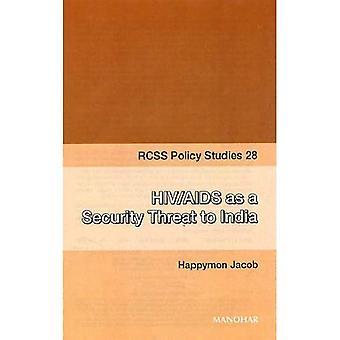 HIV och AIDS som ett säkerhetshot mot Indien (RCSS Policy Studies)