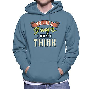 You Are Stronger Than You Think Men's Hooded Sweatshirt