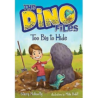 Dino bestanden #2: Te groot om te verbergen (een intensivering stenen boek)