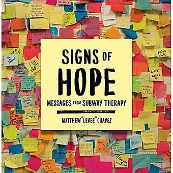 Signes d'espoir: les Messages de métro thérapie