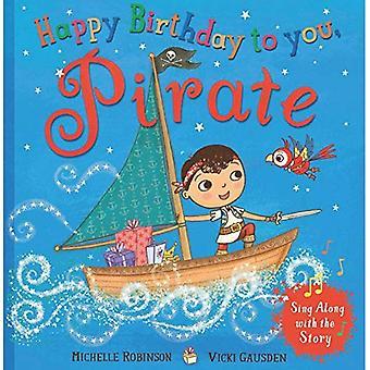 Happy Birthday til dig, pirat