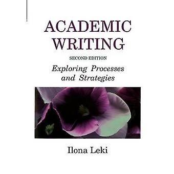 Academic Writing by Leki & Ilona University of Tennessee & Knoxville