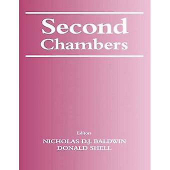 Second Chambers by Baldwin & Nicholas D. J.