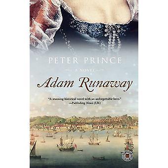 Adam Runaway by Prince & Peter