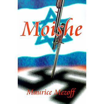 Moishe door Mezoff & Maurice