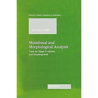 Mutationsmønstre og morfologisk analyseværktøjer til figur Evolution og morfogenese af Aubin & JeanPierre