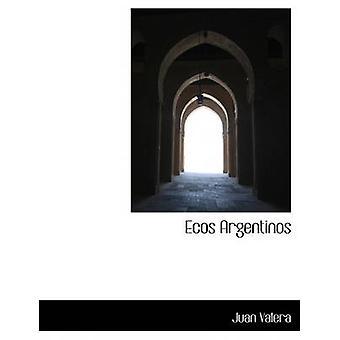 Ecos Argentinos av Valera & Juan