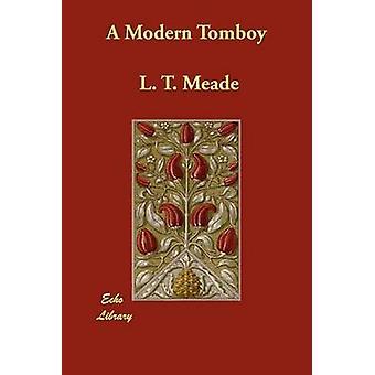 Una moderna Tomboy di Meade & L. T.