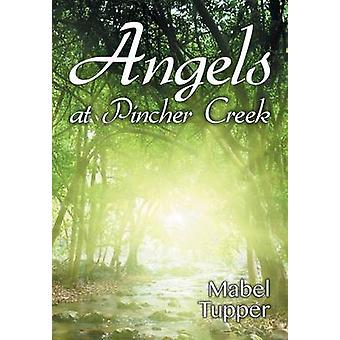 Angels at Pincher Creek by Tupper & Mabel