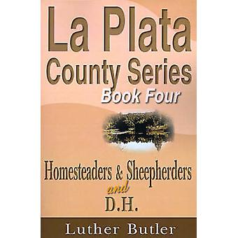 Homesteaders and Sheepherders by Butler & Luther