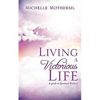 Een overwinnend leven door Mothersil & Michelle