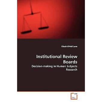 Institutional Review Boards by ONeil Lane & Eliesh