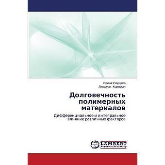 Dolgovechnost polimernykh materialov af Ukhartseva Irina