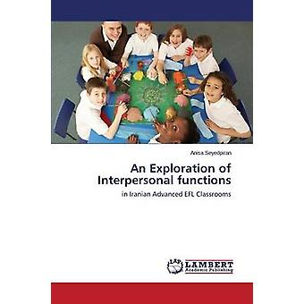 Una exploración Interpersonal funciones por Seyedpiran Anisa