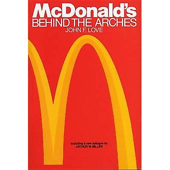 Mcdonalds - behind the Arches (Revised edition) by John F. Love - 9780