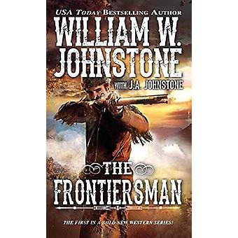 Frontiersman by William W. Johnstone - J. A. Johnstone - 978078603945