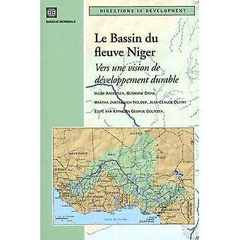 Le Bassin du Fleuve Niger-Vers une Vision de Developpement Durable b