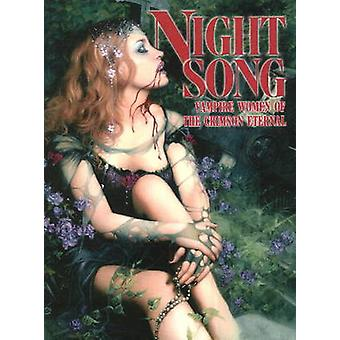 Night Song - Vampire Women of the Crimson Eternal - v. 1 by Sal Quartuc