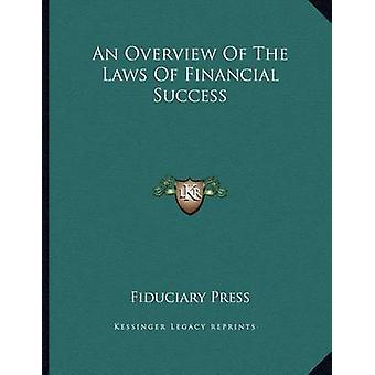 An Overview of the Laws of Financial Success by Fiduciary Press - 978