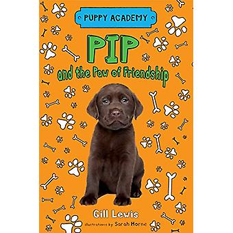 Pip and the Paw of Friendship by Gill Lewis - Sarah Horne - 978125009
